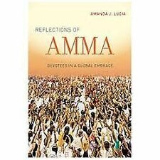 NEW - Reflections of Amma: Devotees in a Global Embrace
