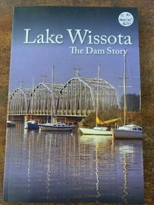 Lake Wissota: The Dam Story
