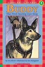 Buddy: First Seeing Eye Dog, The (level 4): By Moore, Eva