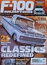 F-100 BUILDER'S GUIDE MAGAZINE CLASSICS REDEFINED 21+ BEST OF THE BEST 2018 NEW