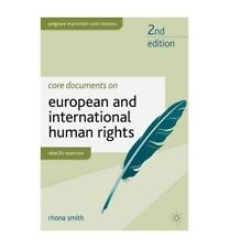 Good, Core Documents on European and International Human Rights by Smith, Rhona