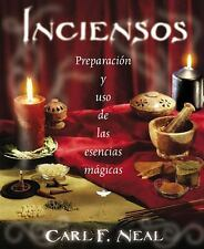 Inciensos: Preparación y uso de las esencias mágicas (Spanish Edition)