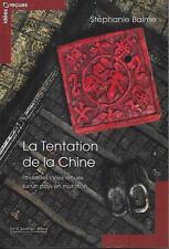 LA TENTATION DE LA CHINE : NOUVELLES IDEES RECUES SUR UN PAYS EN MUTATION  BALME