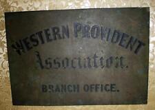 "1900 Brass Bronze Western Provident Sign Plaque  15"" X 10""  1.75 Kilo"