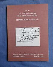 CHIA UN SITIO PRECERAMICO EN LA SABANA DE BOGOTA: GERARDO IGNACIO  ARDILA 1984