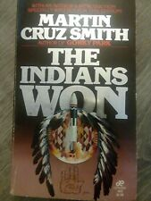 The Indians Won Martin Cruz Smith  With Authors Introduction Leisure Books 1970