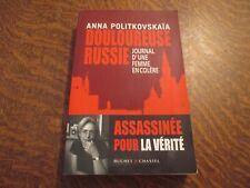 douloureuse russie journal d'une femme en colere - ANNA POLITKOVSKAIA