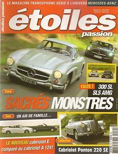 ETOILES PASSION 10 MERCEDES 300 SL W198 SLS AMG 300 CE-24 CAB W124 220 SE CAB W1