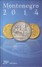CATALOGO 2014 SPECIALIZZATO MONETE ITALIANE DAL 1700 _ EDIZIONE MONTENEGRO