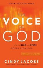 The Voice of God : How to Hear and Speak Words from God by Cindy Jacobs...