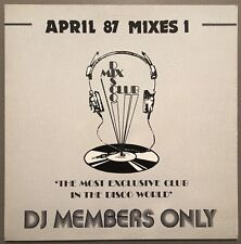 APRIL 87 MIXES 1 DISCO MIX CLUB DMC DJ MEMBERS ONLY UK VINYL