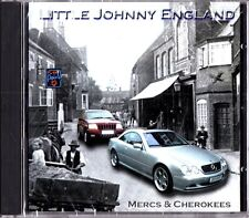 LITTLE JOHNNY ENGLAND- Mercs and & Cherokees CD (NEW English Folk) Tickled Pink
