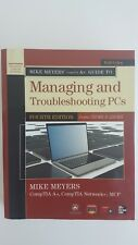 Managing And Troubleshooting PCs Mike Meyers Comptia A+ Network + MCP