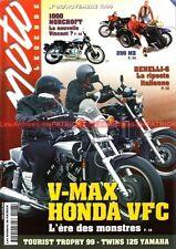 MOTO LEGENDE  96 YAMAHA 1200 Vmax HONDA VF 1000 C BENELLI 750 Sei MZ 250 ES/2