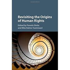 Revisiting Origins Human Rights Slotte Ha. 9781107107649 Cond=LN:NSD SKU:3199237