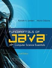 Fundamentals of Java : Ap* Computer Science Essentials by Kenneth Lambert and M…