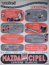 PUBLICITÉ 1958 MAZDA PILE CIPEL LUMIÈRE BLANCHE - ADVERTISING