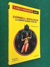 Cornell WOOLRICH - LA MORTE DANZA CON ME Giallo Mondadori Classici/1302 (2012)