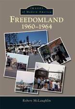 Images of Modern America: Freedomland : 1960-1964 by Robert McLaughlin (2015,...
