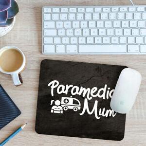 Paramedic Mum Mouse Mat Pad 24cm x 19cm