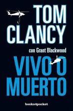 NEW Vivo o muerto (Spanish Edition) (Books4pocket Narrativa) by Tom Clancy