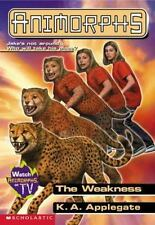 Animorphs #37: The Weakness by Applegate, K.A.
