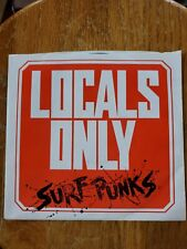 SURF PUNKS~ 45 rpm Locals Only / Kanans Doomed Never Played from Dennis Dragon