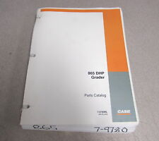 Case 865 DHP Grader Parts Catalog Manual 7-9780 2004