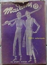 MADAME REVUE N° 416 DU 30 NOVEMBRE 1933 BRODERIE POINT DE CROIX LES SPORTS HIVER