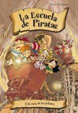 Escuela de piratas. A la caza de los lobitos (Escuela De Piratas /-ExLibrary