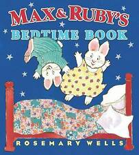 Good, Max and Ruby's Bedtime Book (Max and Ruby (Hardcover)), Wells, Rosemary, B