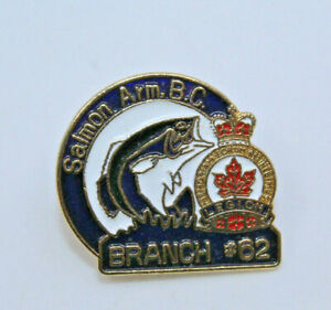 Royal Canadian Legion Salmon Arm BC Branch #62 Collectible Pinback Pin Button