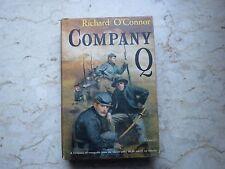 RICHARD O'CONNOR - COMPANY Q - BOOK IN GREAT SHAPE!  1957