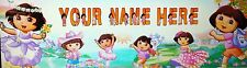 """FREE DORA THE EXPLORER ART/POSTER /BANNER/PICTURE  W/ YOUR NAME 30""""X8.5"""""""