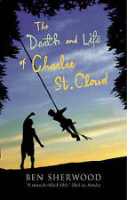 The Death and Life of Charlie St. Cloud by Ben Sherwood | Paperback Book | 97803