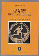 Matteucci GLI SPORT OLIMPICI NELL'ANTICHITà circolo canottieri ed.
