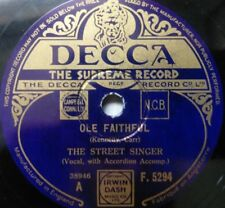 The Street Singer - Ole Faithful / Just A Wearyin' For You - Decca F.5294 - UK 1