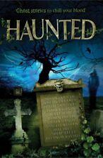 Haunted,Susan Cooper, Joseph Delaney, Berlie Doherty, Jamila Gavin, Matt Haig,