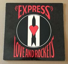LOVE AND ROCKETS!! EXPRESS!! FIRST CANADIAN PRESSING!!! 1986 VINYL!