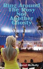 Ring Around the Rosy, Not Another Ghosty (Paperback or Softback)