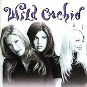 Wild Orchid : Wild Orchid Soul/R & B 1 Disc Cd
