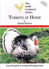 Turkeys at Home 1999 (Gold Cockerel Series), Very Good Condition Book, Roberts,
