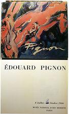 EDOUARD PIGNON/CATALOGUE EXPO/MAM/PARIS/1966/B.DORIVAL/J.L.FERRIER