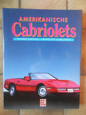 Amerikanische Cabriolets Cadillac Chevy Ford Chrysler Corvette Buick Packard Old