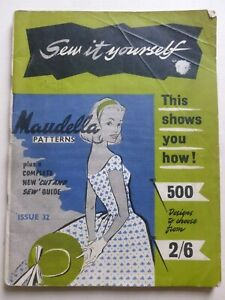 Sew It Yourself MAUDELLA PATTERNS Issue 32 (1950's) – Fashion / Dressmaking