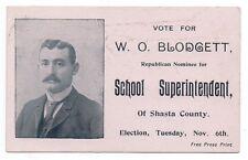 1890s Political Card W.O. Blodgett for School Superintendent Shasta County CA