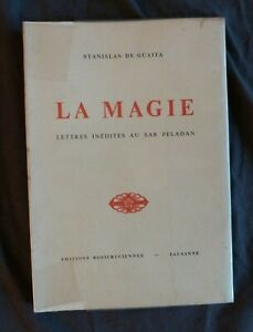 """Stanislas de GUAITA, """"La Magie - Lettres Inédites au Sâr Peladan"""", 1952 / Rose +"""
