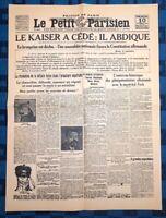 La Une Du Journal Le petit parisien 10 Novembre 1918 Le Kaiser A Cédé