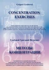 Concentration Exercises by Grigori Grabovoi (2012, Paperback)