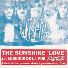 CD CARTONNE CARDSLEEVE THE SUNSHINE LOVE 2T PUB COCA COLA NEUF SCELLE